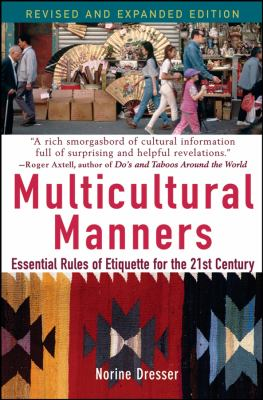 Multicultural Manners: Essential Rules of Etiquette for the 21st Century 9780471684282