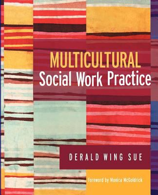 Multicultural Social Work Practice 9780471662525