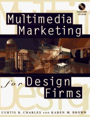Multimedia Marketing for Design Firms 9780471146094