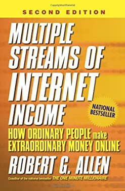 Multiple Streams of Internet Income: How Ordinary People Make Extraordinary Money Online 9780471783275