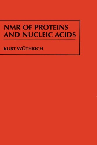 NMR of Proteins and Nucleic Acids 9780471828938