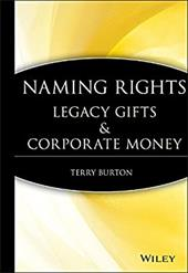 Naming Rights: Legacy Gifts & Corporate Money