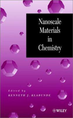 Nanoscale Materials in Chemistry 9780471383956