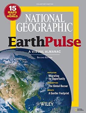 National Geographic EarthPulse: A Visual Almanac 9780470948316