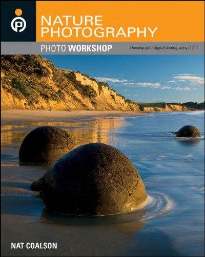 Nature Photography Photo Workshop 9780470534915