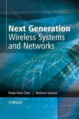 Next Generation Wireless Systems and Networks 9780470024348