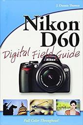 Nikon D60 Digital Field Guide 1519422