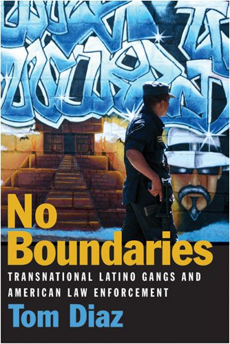 No Boundaries: Transnational Latino Gangs and American Law Enforcement 9780472116294