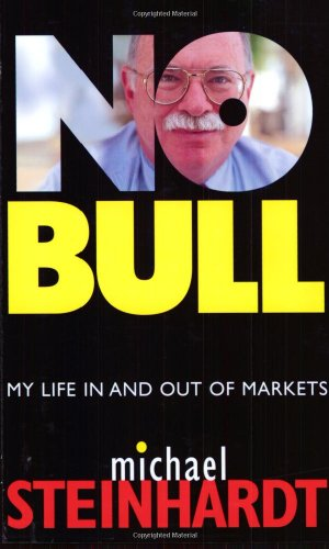No Bull: My Life in and Out of Markets 9780471660460