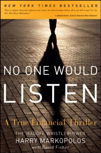 No One Would Listen: A True Financial Thriller 9780470919002