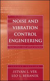 Noise and Vibration Control Engineering: Principles and Applications 1558741
