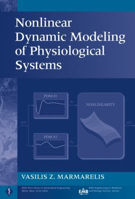 Nonlinear Dynamic Modeling of Physiological Systems 9780471469605