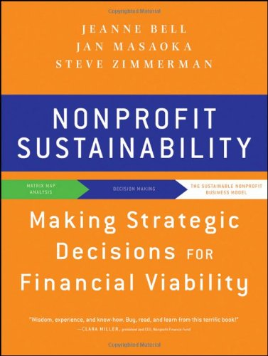 Nonprofit Sustainability: Making Strategic Decisions for Financial Viability 9780470598290