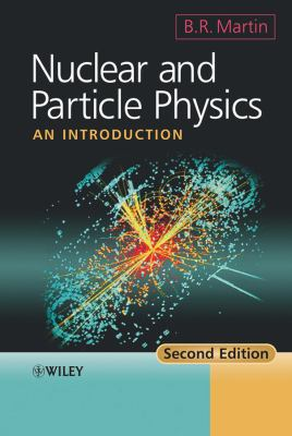 Nuclear and Particle Physics: An Introduction 9780470742747
