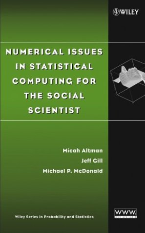 Numerical Issues in Statistical Computing for the Social Scientist 9780471236337