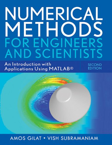 Numerical Methods for Engineers and Scientists: An Introduction with Applications Using MATLAB 9780470565155