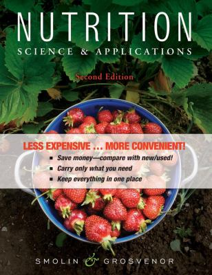 Nutrition, Binder Ready Version: Science and Applications 9780470601549