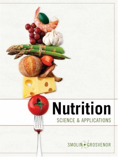 Nutrition: Science and Applications 9780471420859