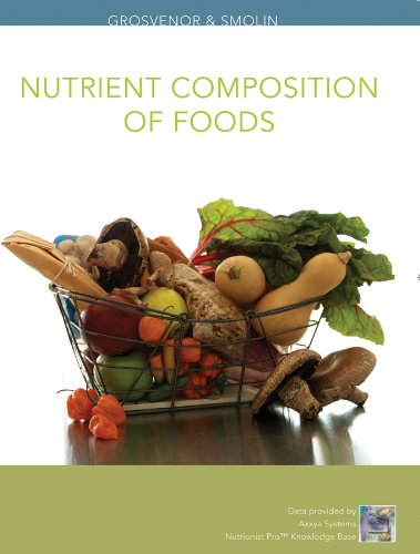 Nutrition, Nutrient Composition of Foods Booklet: Science and Applications 9780470555019