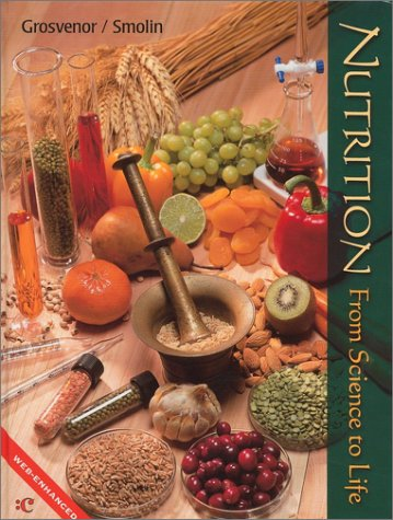 Nutrition: From Science to Life 9780470002070
