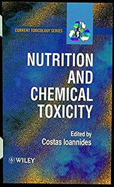 Nutrition and Chemical Toxicity 9780471974536