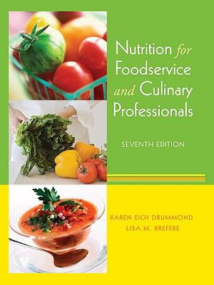 Nutrition for Foodservice and Culinary Professionals 9780470052426
