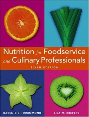 Nutrition for Foodservice and Culinary Professionals 9780471599760