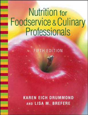 Nutrition for Foodservice and Culinary Professionals, Textbook and Nraef Workbook 9780471312765