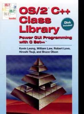 OS/2 C++ Class Library: Power GUI Programming with C Set++ 9780471131175