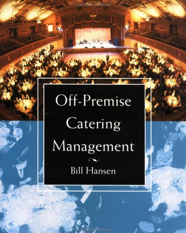 Off-Premise Catering Management 9780471045281