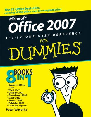 Office 2007 All-In-One Desk Reference for Dummies 9780471782797
