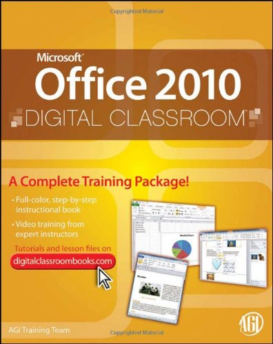 Microsoft Office 2010 Digital Classroom, (Book and Video Training) 9780470577776
