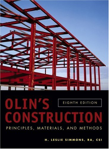 Olin's Construction: Principles, Materials, and Methods 9780471714057