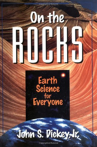 On the Rocks: Earth Science for Everyone 9780471132349