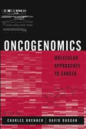 Oncogenomics: Molecular Approaches to Cancer 1549269