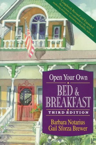 Open Your Own Bed and Breakfast 9780471130444