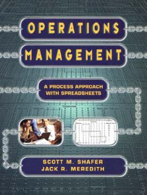 Operations Management: A Process Approach with Spreadsheets 9780471165453