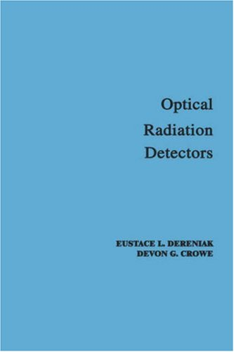 Optical Radiation Detectors 9780471897972