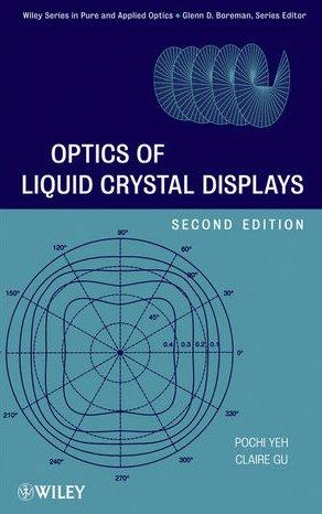 Optics of Liquid Crystal Displays 9780470181768