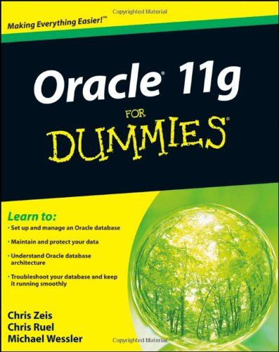 Oracle 11g for Dummies 9780470277652