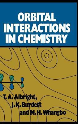 Orbital Interactions in Chemistry 9780471873938