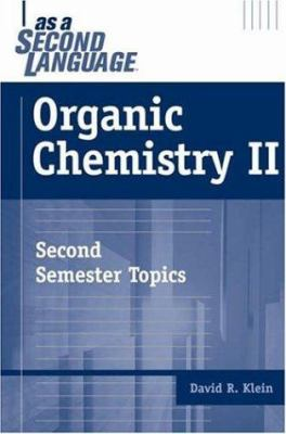 Organic Chemistry II as a Second Language 9780471738084