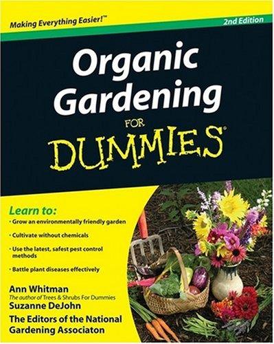 Organic Gardening for Dummies 9780470430675