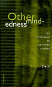 Othermindedness: The Emergence of Network Culture 1587869