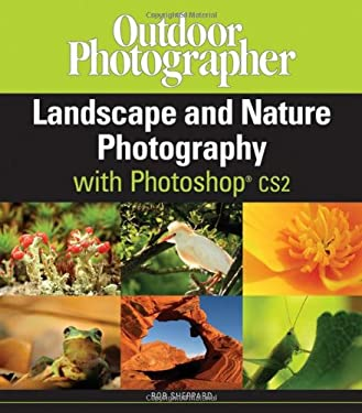 Outdoor Photographer's Landscape and Nature Photography with Photoshop Cs2: 9780471786191