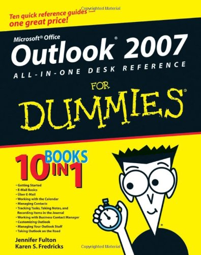 Outlook 2007 All-In-One Desk Reference for Dummies 9780470046722