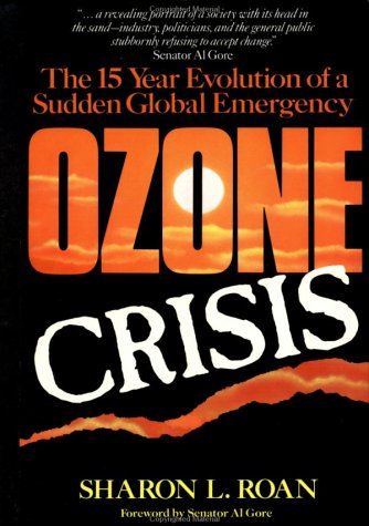 Ozone Crisis: The 15-Year Evolution of a Sudden Global Emergency 9780471528234