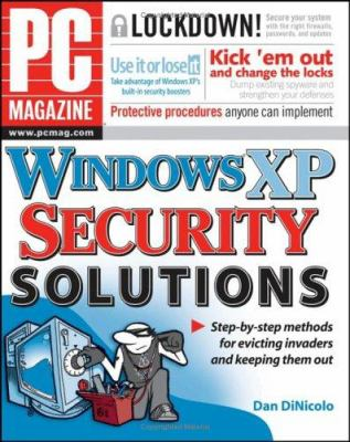 PC Magazine Windows XP Security Solutions 9780471754787
