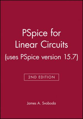 PSpice for Linear Circuits [With CDROM] 9780471781462