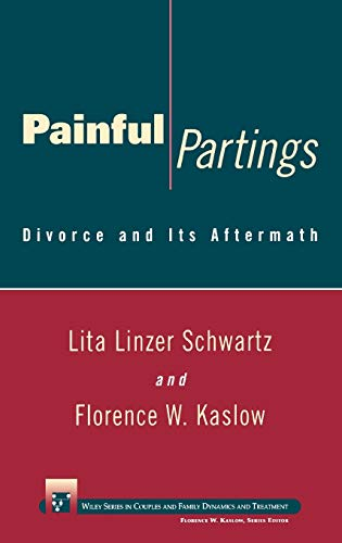 Painful Partings: Divorce and Its Aftermath 9780471110095
